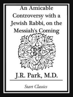 An Amicable Controversy with a Jewish Rabbi, on the Messiah's Coming