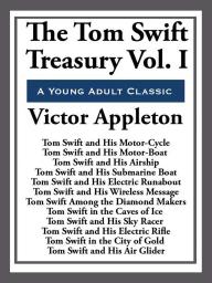 The Tom Swift Treasury Volume I