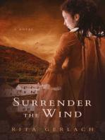 Surrender the Wind