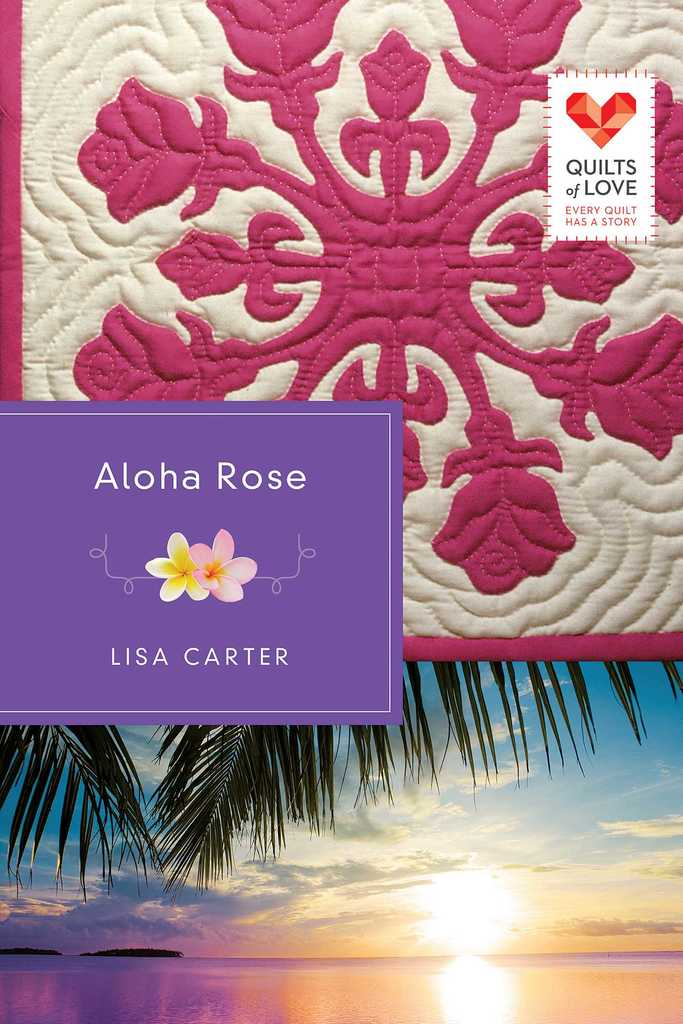 Aloha Rose By Lisa Carter By Lisa Carter Read Online