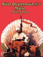 Allan Quatermain #5: Marie