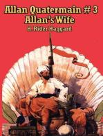 Allan Quatermain #3: Allan's Wife