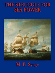 The Struggle for Sea Power