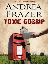 Toxic Gossip