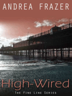 High-Wired