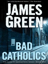 Bad Catholics