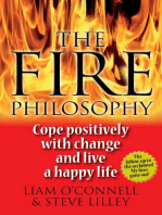 The Fire Philosophy