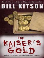 The Kaiser's Gold