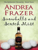 Snowballs and Scotch Mist