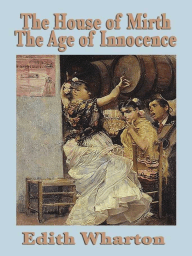 House of Mirth and the Age of Innocence