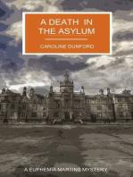 A Death in the Asylum