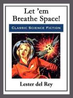 Let 'em Breathe Space!