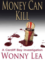 Money Can Kill