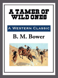 A Tamer of Wild Ones