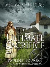 Merryweather Lodge - Ultimate Sacrifice