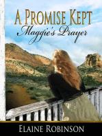 A Promise Kept [Maggie's Prayer]
