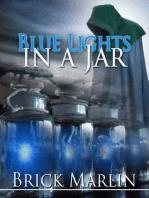 Blue Light In A Jar