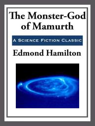 The Monster-God of Mamurth