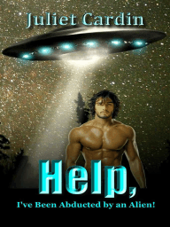 Help, I've Been Abducted by an Alien!