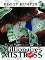 Who Wants To Be The Millionaire's Mistress?