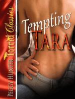 Tempting Tara