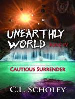 Cautious Surrender