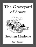 The Graveyard of Space