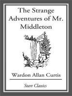 The Strange Adventures of Mr. Middlet