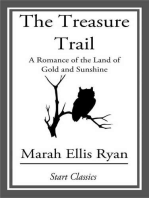 The Treasure Trail: A Romance of the Land of Gold and Sunshine