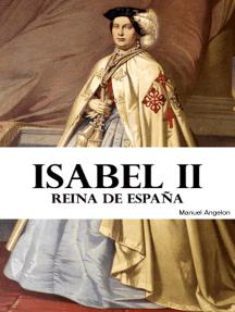 Isabel II: Reina de España