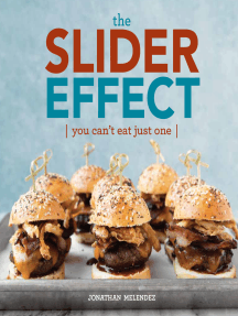 The Slider Effect: You Can't Eat Just One!