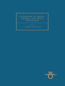 Automation in Mining, Mineral and Metal Processing: Proceedings of The 3Rd Ifac Symposium, Montreal, Canada 18-20 August 1980