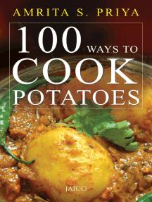 100 Ways To Cook Potatoes