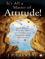 It's All a Matter of Attitude!