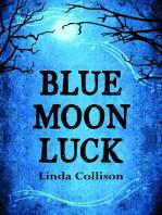 Blue Moon Luck