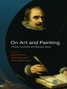 On Art and Painting: Vicente Carducho and Baroque Spain