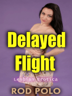 Delayed Flight - Lesbian Erotica