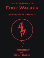 The Adventures of Edge Walker