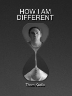 How I Am Different