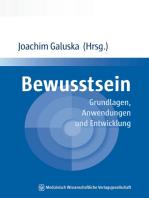 Bewusstsein: Grundlagen, Anwendungen und Entwicklung