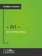 « Art » de Yasmina Reza (Analyse approfondie): Approfondissez votre lecture des romans classiques et modernes avec Profil-Litteraire.fr