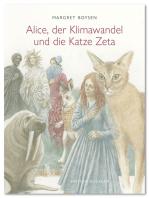 Alice, der Klimawandel und die Katze Zeta