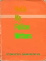 Hello My Fellow Writers