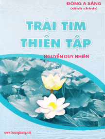 Trái tim thiền tập (A Heart as Wide as the World - Sharon Salzberg)