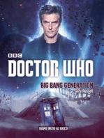 Doctor Who - Big Bang Generation