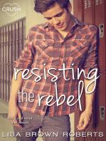 Resisting the Rebel