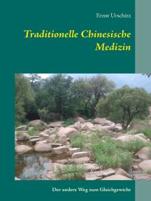 Traditionelle Chinesische Medizin: Der andere Weg zum Gleichgewicht