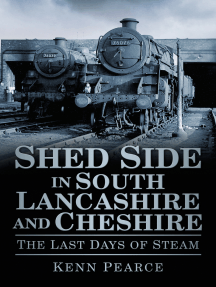 Shed Side in South Lancashire & Cheshire: The Last Days of Steam