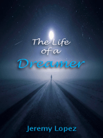 The Life of A Dreamer