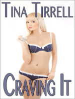 Craving It *a Salacious CumSlut Erotica Saga*